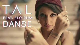 Tal feat. Flo Rida — Danse